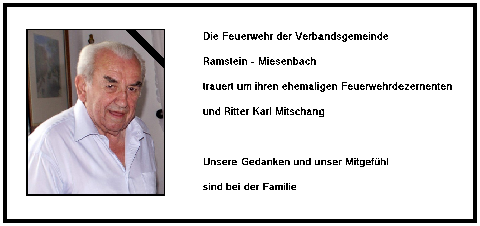 Die Feuerwehr Ramstein-Miesenbach trauert um Karl Mitschang
